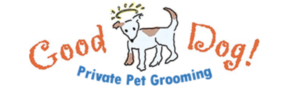 Good Dog! Private Pet Grooming